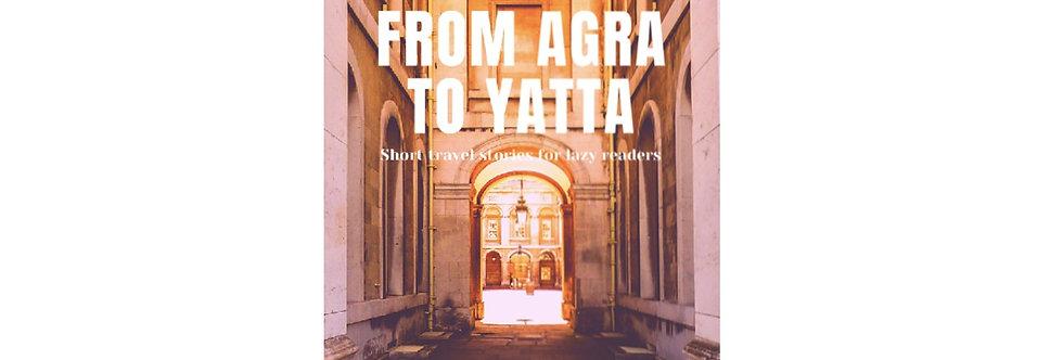 31 Days from Agra to Yatta