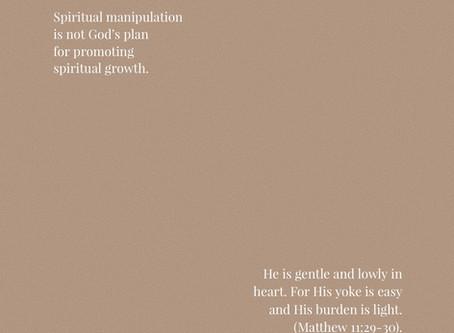Identifying Legalism & Spiritual Manipulation