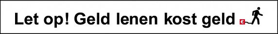 Let-op-Geld-lenen-kost-geld-1024x127.jpg