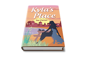 Kyla's Place book by author women fiction Sue Curran Writes