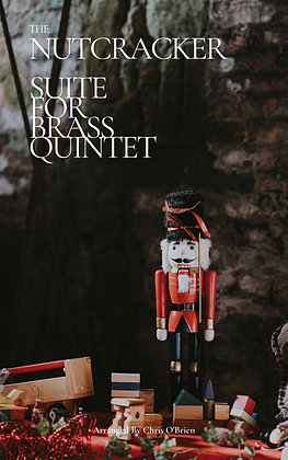 Nutcracker Suite for Brass Quintet
