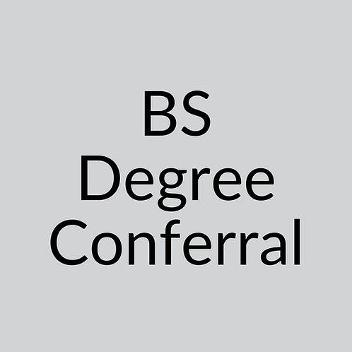 Bachelor of Science (BS) Conferral Fee