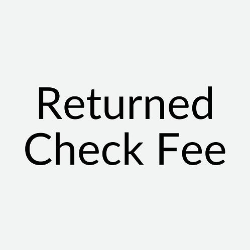 Returned Check Fee ($100 Per Check)