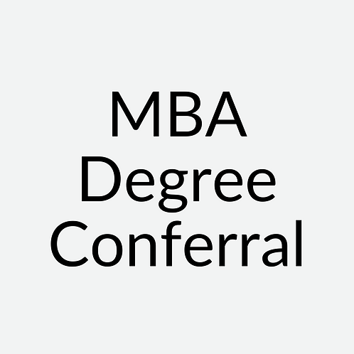Master of Business Administration (MBA) Degree Conferral