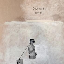 Dearest ghost