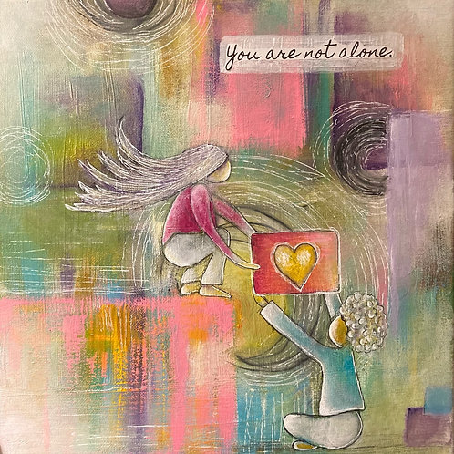 """Acrylic Painting on canvas - """"You Are Not Alone"""""""