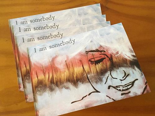 """I Am Somebody"" Greeting Card"