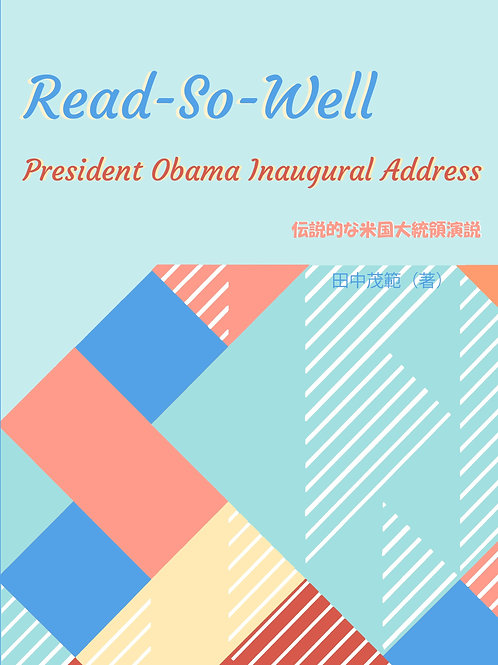 Read-So-Well: President Obama Inaugural Address