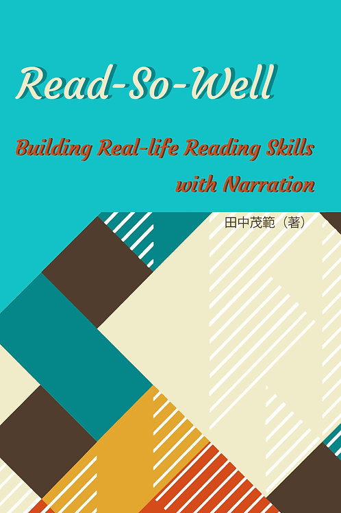 Read-So-Well: Building Real-life Readings Skills  with narration