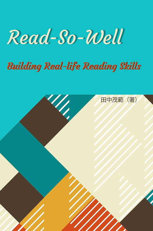 Read-So-Well: Building Real-life Readings Skills