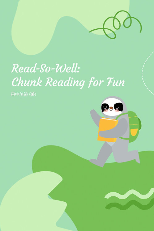 Read-So-Well: Chunk Reading for Fun