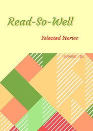 Read-So-Well: Selected Stories