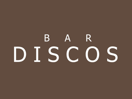 Information. Bar DISCOS休業と今後の活動について