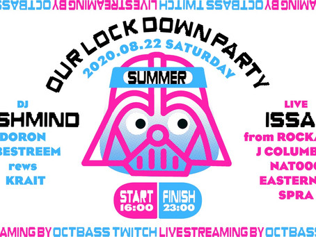 our lock down summer party