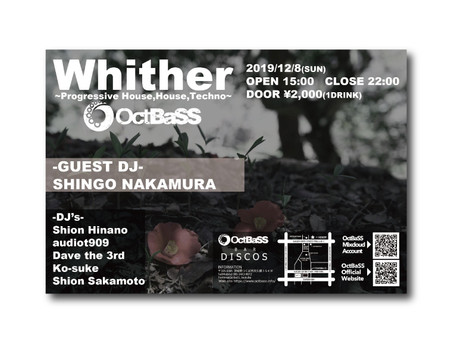 "New Dance Music Party ""WHITHER"""