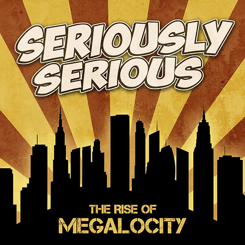 The Rise of Megalocity