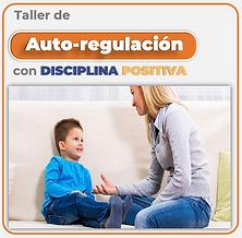 Taller de autorregulación con disciplina positiva