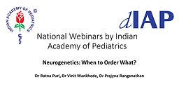 Neurogenetics: When to Order What?