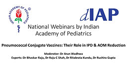 Pneumococcal Conjugate Vaccines: Their Role in IPD & AOM Reduction