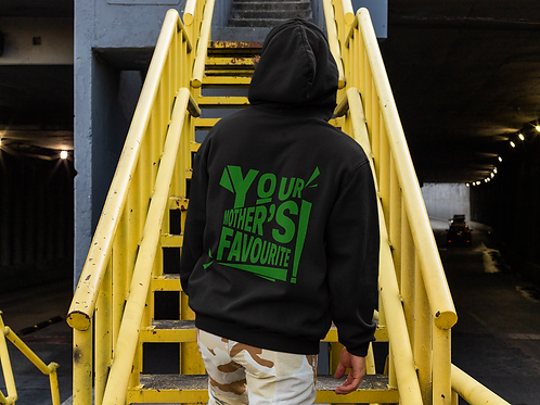 Your Mothers Favourite Hoodie