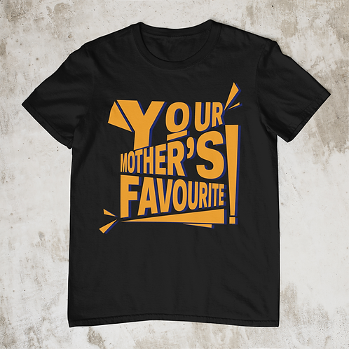 Your Mothers Favourite T Shirt, Orange