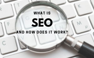 what is SEO and how does it work?