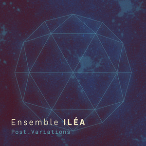 ILEA launches its new album: Post.Variations