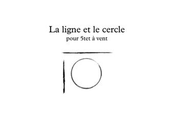 Music Score - La Ligne et le Cercle - 2015