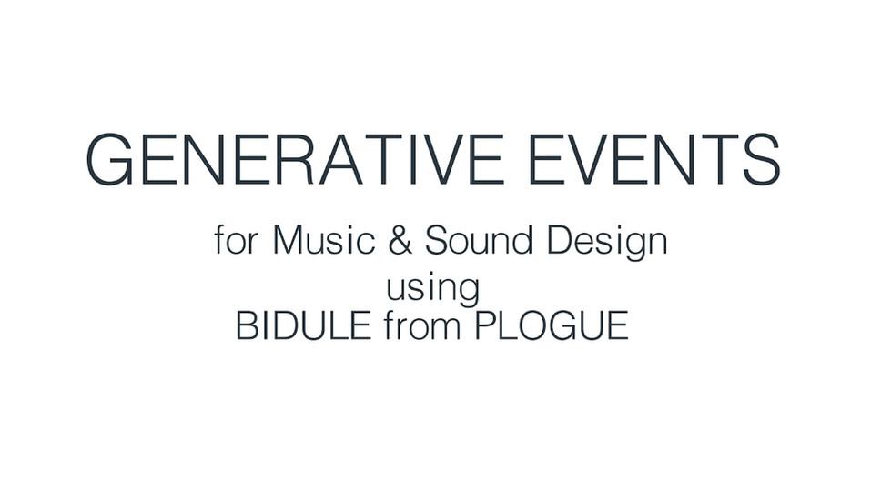 Generative Music and Sound Design using BIDULE
