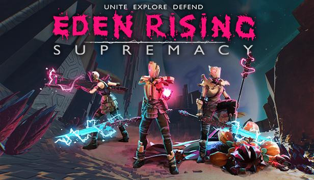 Eden Rising: Supremacy