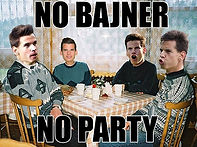 no-bajner-no-party.jpg