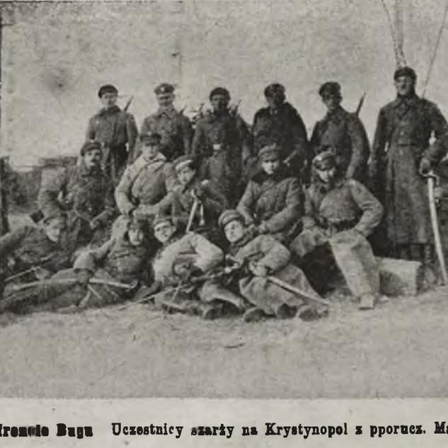 Uczestnicy walk o Krystynopol z ppor. Maksem