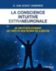 Conscience intuitive extra-neuronale JJ