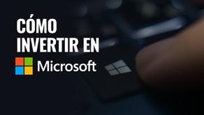 ¿Cómo invertir en las acciones de Microsoft?