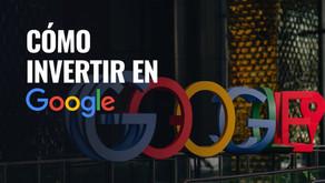 ¿Cómo invertir en las acciones de Google?