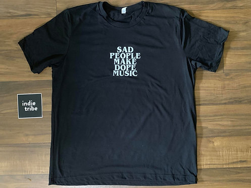 Sad People Make Dope Music T-Shirt