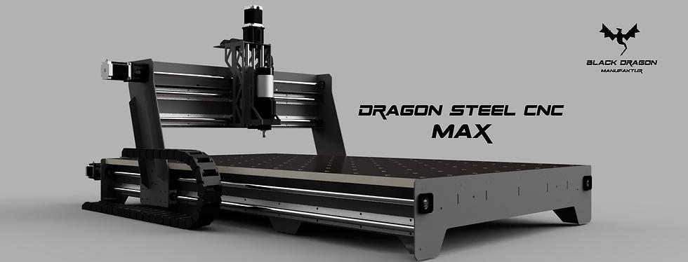 Dragon Steel CNC max