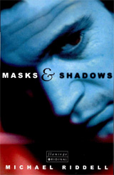 Masks & Shadows