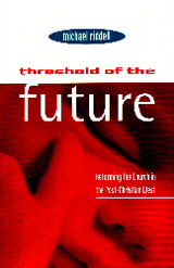 Threshold of the Future