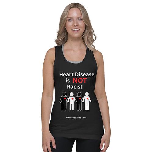 Unisex Premium Tank- Heart Disease is NOT Racist