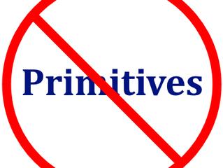 No Primitives