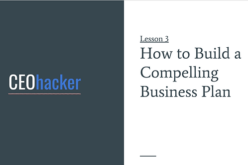 CEOhacker - Lesson 3 - Business Plan