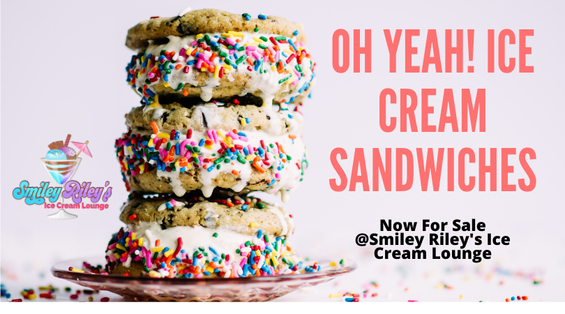 Oh Yeah! Ice Cream Sandwiches at Smiley Riley's Ice Cream Lounge