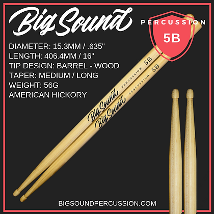 BIG SOUND 5B PREMIUM DRUMSTICK