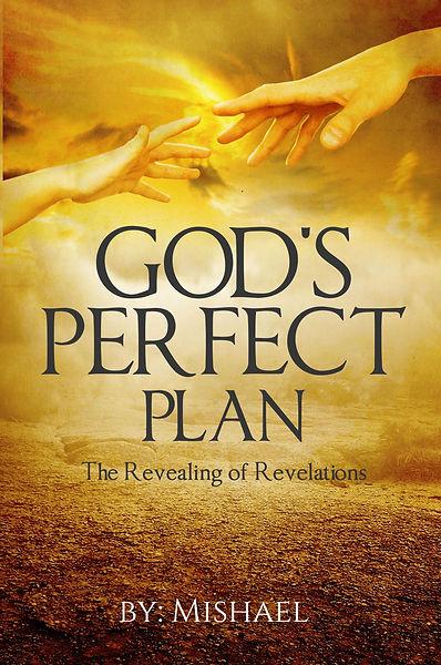 God's Perfect Plan - The Revealing of Revelatons