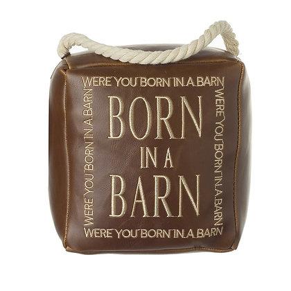Born In A Barn Doorstop