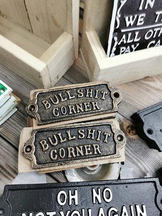 Bullshit Corner Wall plaque