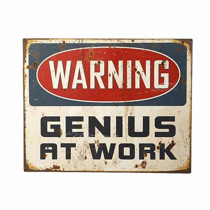 WARNING GENIUS AT WORK Metal Plaque