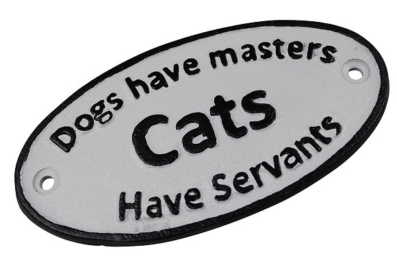 Cats have masters plaque