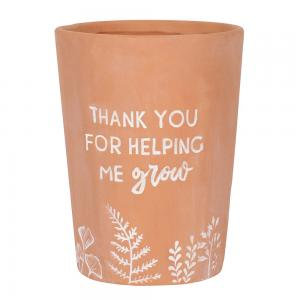 Thank you for helping me grow Plant Pot